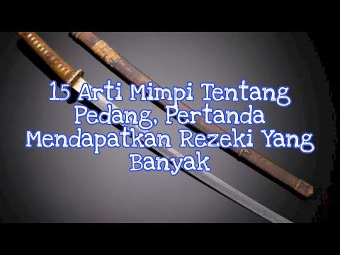 15 Arti Mimpi Tentang Pedang, Pertanda Mendapatkan Rezeki Yang Banyak