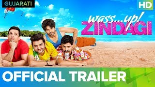 Wass...up! Zindagi - Official Gujarati Trailer   Full Movie Live On Eros Now