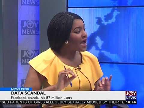 Data Scandal - News Desk on JoyNews (6-4-18)