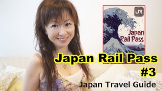 Japan Rail Pass #3: Japan Travel Cost: Japan Travel Guide