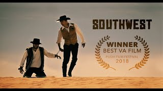 """Southwest"" | Western Short Film"