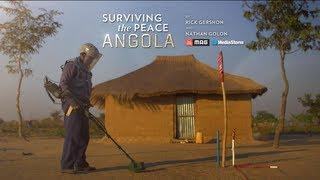 Surviving the Peace: Angola - Trailer