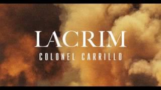 Lacrim   Colonel Carrillo (Audio)