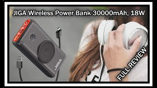 JIGA Wireless Power Bank GN1 / GW1 30000mAh 18W PD QC 3.0 3 Inputs & 5 Outputs and FULL REVIEW