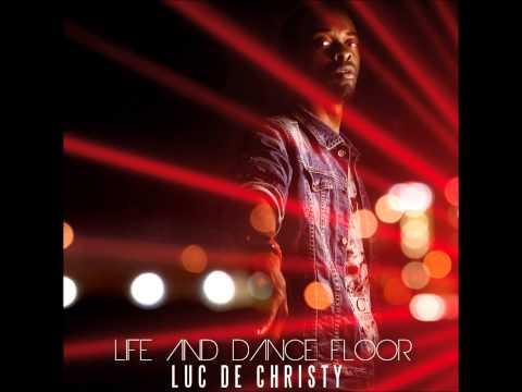 Life and dance floor Luc De Christy
