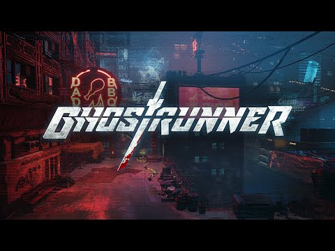 Ghostrunner Trailer de GhostRunner