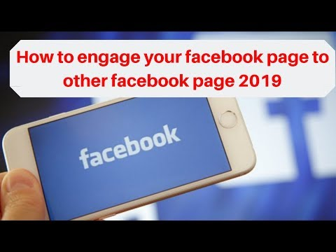 How to engage your facebook page to other facebook page 2019