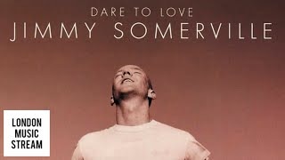 Jimmy Somerville - Too Much Of A Good Thing