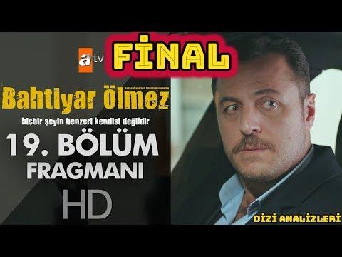 Bahtiyar Ölmez 19. Bölüm Fragman (Final)