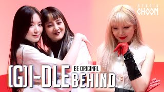 [BE ORIGINAL] (여자)아이들((G)I-DLE) 'Oh my god' (Behind) (ENG SUB)