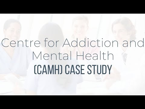Centre For Addiction And Mental Health (CAMH) Case Study Mp3