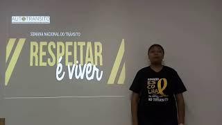 Semana Nacional de Trânsito - Profa. Ana Paula
