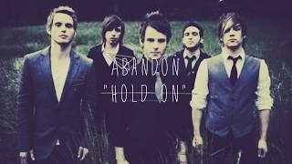 Abandon - Hold On [Lyric Video]