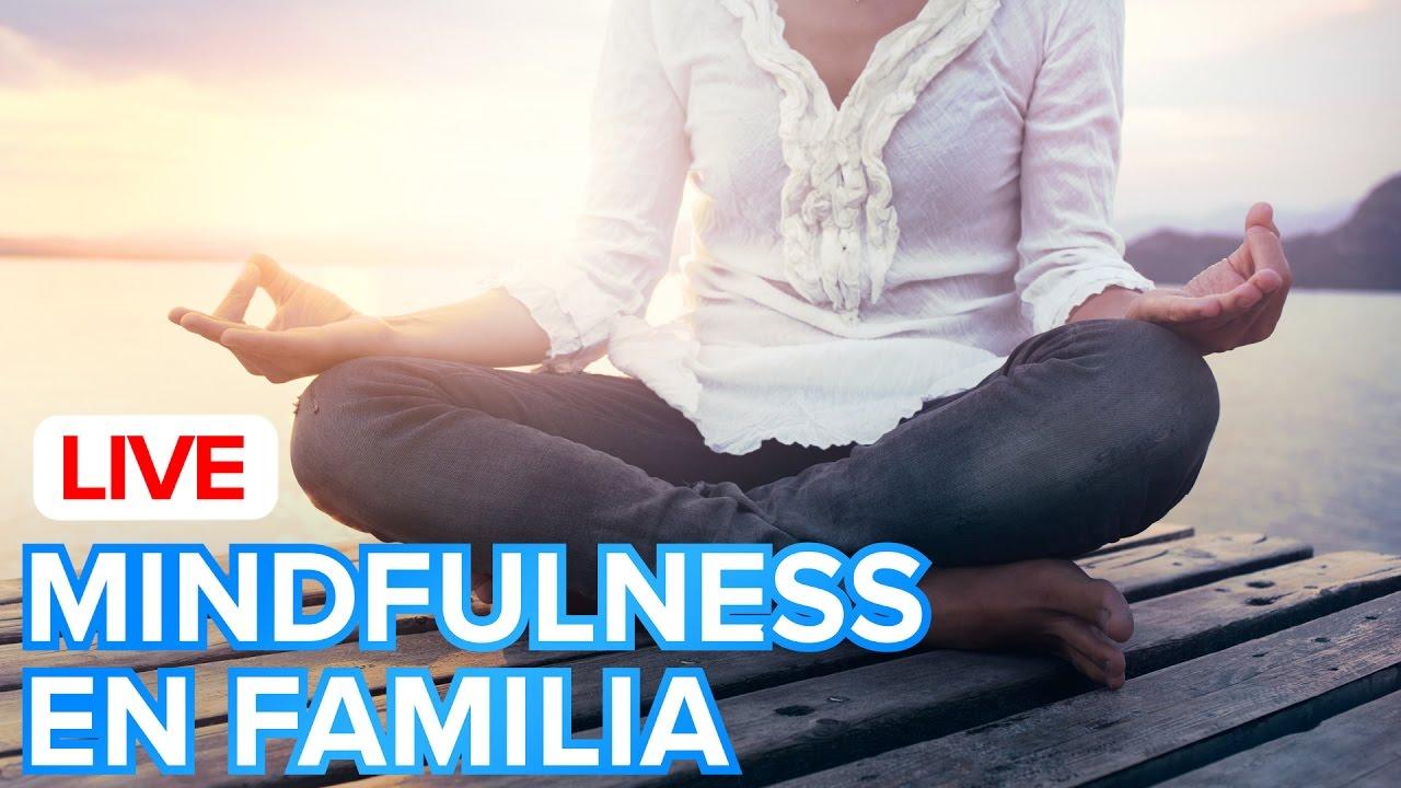 Mindfulness para padres e hijos | Relajación y meditación