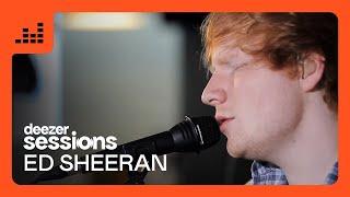 Ed Sheeran  Deezer Session