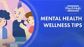 Title: Wellness Tips For Improving Your Mental Health