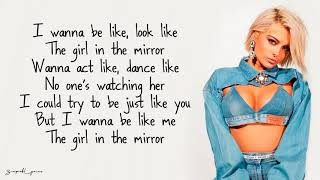 Girl In The Mirror   Bebe Rexha (Lyrics)