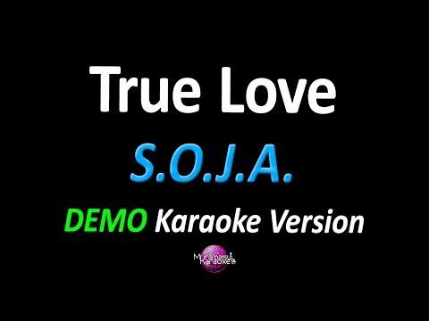 TRUE LOVE (DEMO Karaoke Version) - SOJA (Soldiers of Jah Army)