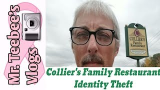 Colliers Family Restaurant Stole My Identity
