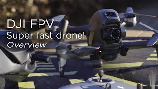 New DJI FPV Drone | Overview
