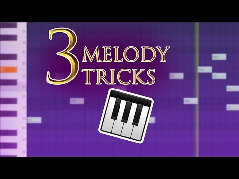 3 Tricks to Modern Melody