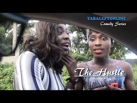 The Hustle - YabaLeftOnline Comedy Series - Episode 19
