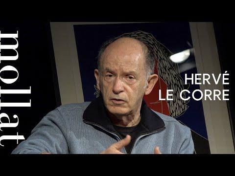 Hervé Le Corre - Traverser la nuit