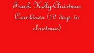 Frank Kelly-Christmas Countdown (12 days to christmas)