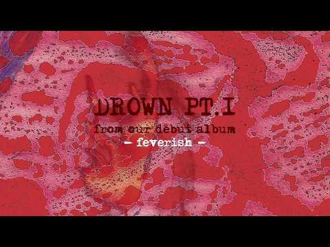 Sid Vision - Drown Pt.I