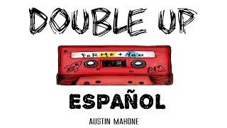 Double Up - Austin Mahone |Español|