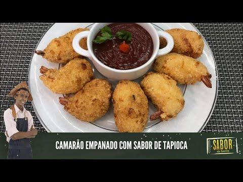 [Sabor da Gente exibido em 25/02/2021] Camarão Empanado com Sabor de Tapioca do chef Rivandro