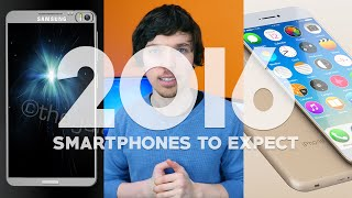Smartphones to Expect in 2016!