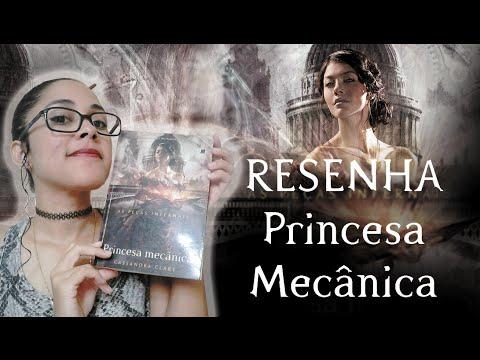 TRACINHAS: Princesa Mecânica, por Juliana Arruda