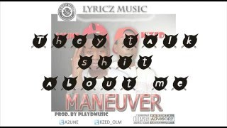 A2une_Maneuver Lyrics [Feat. K'zed]