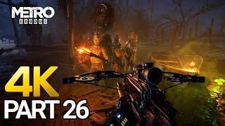Metro Exodus Gameplay Walkthrough Part 26 - PC 4K 60FPS