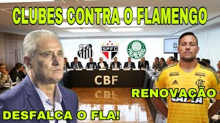 TITE DESFALCA FLAMENGO ABSURDAMENTE! CLUBES SE UNEM CONTRA O FLA! E+