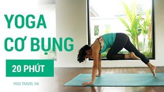 Bài tập yoga 20 phút cơ bụng, săn chắc vòng eo, giảm mỡ bụng