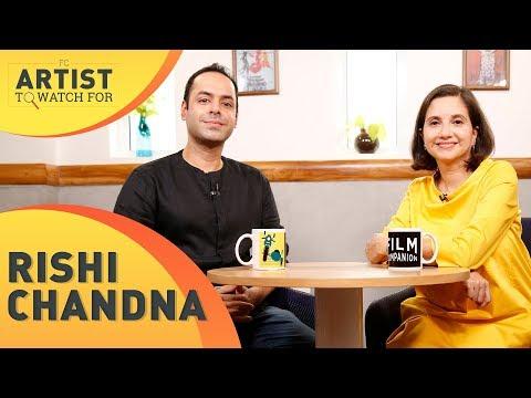 Rishi Chandna | Tungrus | FC Artist To Watch For | Anupama Chopra | Film Companion