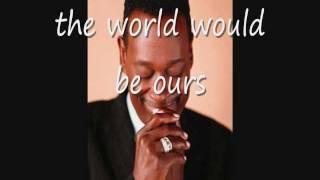 Luther Vandross  Cheryl Lynn ~ If This World Were Mine ~ Lyrics On Screen ~ (HD)