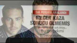 Paul Walker Öldümü ?