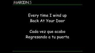 Maroon 5 - Back At Your Door (Subtitulado Español - Inglés)