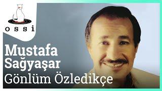 Mustafa Sağyaşar / Gönlüm Özledikçe