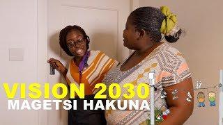 Vision 2030 Magetsi Hakuna