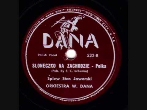 Sloneczko na zachodzie   Polka Sung by Stas Jaworski