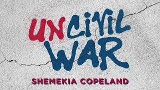 Shemekia Copeland - Uncivil War