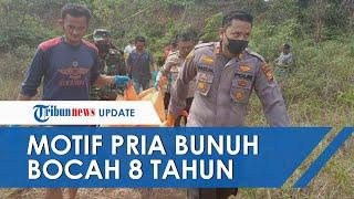 Motif Pemuda Sodomi hingga Bunuh Bocah 8 Tahun di Riau, Buang Korban dari Tebing Lalu Kabur