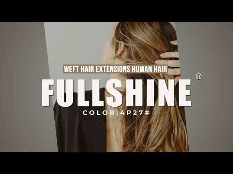 Full Shine Sew In Hair Weft Bundles 100% Remy Human Hair Highlights (#4/27)