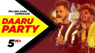 Millind Gaba | Daaru Party | Crossblade Live | Gurnazar | Robby Singh| Latest Punjabi Song2019
