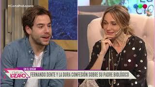 Fer Dente habló de la confesión sobre su padre biológico - Cortá por Lozano 2019