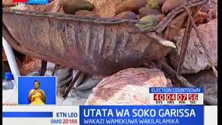 Mzozo Garissa baada ya wachuuzi kuzuiliwa kuendeleza biashara zao